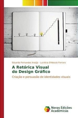 A Retórica Visual do Design Gráfico