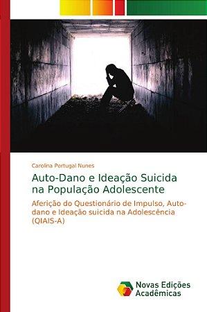 Auto-Dano e Ideação Suicida na População Adolescente