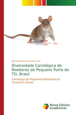 Diversidade Cariológica de Roedores de Pequeno Porte do TO,