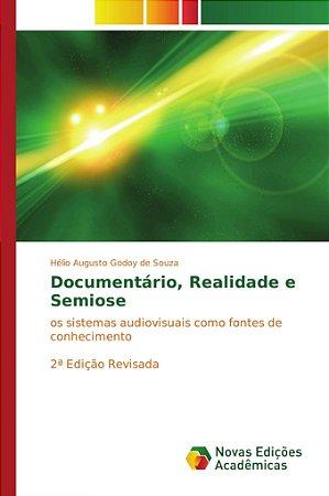 Documentário, Realidade e Semiose