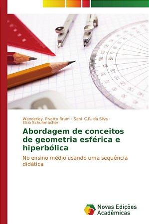 Abordagem de conceitos de geometria esférica e hiperbólica