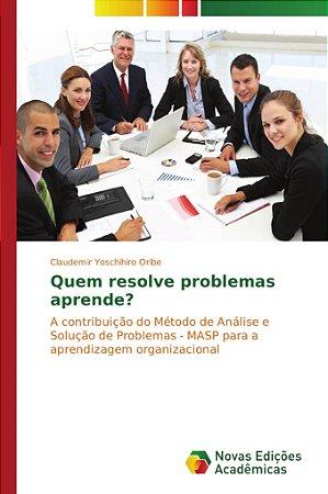 Quem resolve problemas aprende?