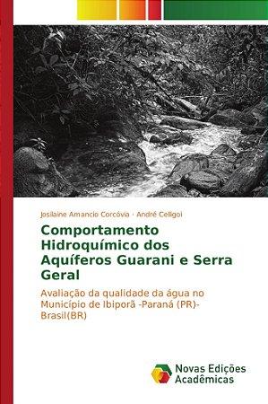 Comportamento Hidroquímico dos Aquíferos Guarani e Serra Ger