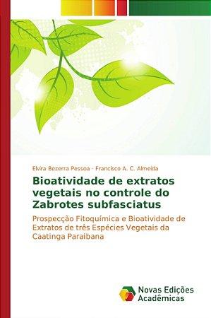 Bioatividade de extratos vegetais no controle do Zabrotes su