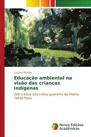 Educação ambiental na visão das crianças indígenas