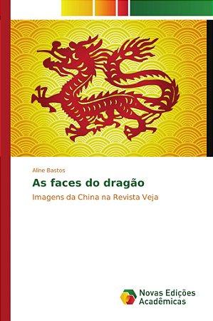 As faces do dragão