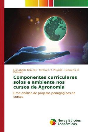 Componentes curriculares solos e ambiente nos cursos de Agro