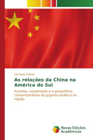 As relações da China na América do Sul