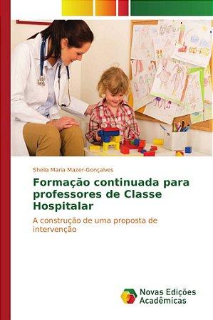 Formação continuada para professores de Classe Hospitalar