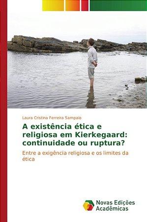 A existência ética e religiosa em Kierkegaard: continuidade