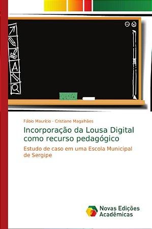 Incorporação da Lousa Digital como recurso pedagógico