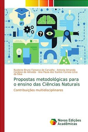 Propostas metodológicas para o ensino das Ciências Naturais