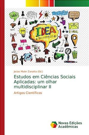 Estudos em Ciências Sociais Aplicadas: um olhar multidiscipl