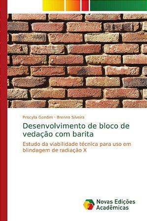 Desenvolvimento de bloco de vedação com barita