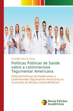Políticas Públicas de Saúde sobre a Leishmaniose Tegumentar