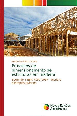 Princípios de dimensionamento de estruturas em madeira