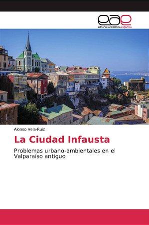 La Ciudad Infausta