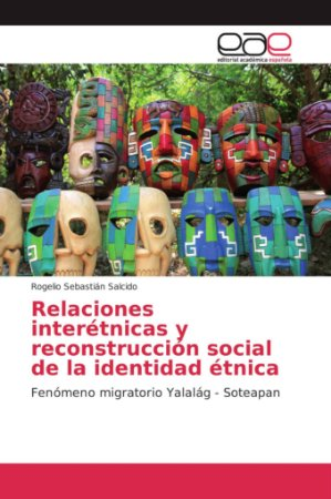 Relaciones interétnicas y reconstrucción social de la identi