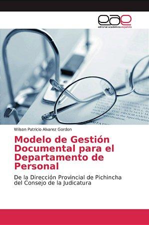Modelo de Gestión Documental para el Departamento de Persona