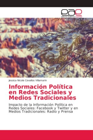 Información Política en Redes Sociales y Medios Tradicionale