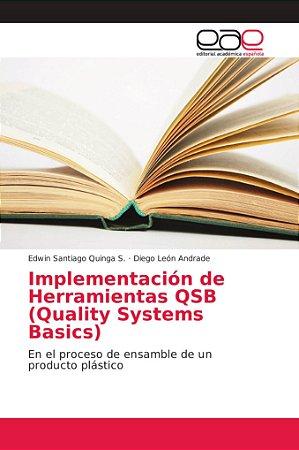 Implementación de Herramientas QSB (Quality Systems Basics)