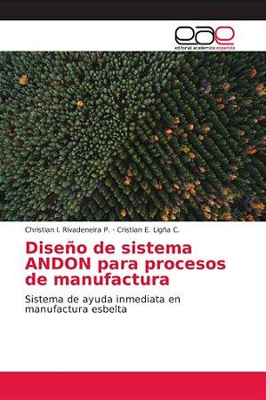 Diseño de sistema ANDON para procesos de manufactura