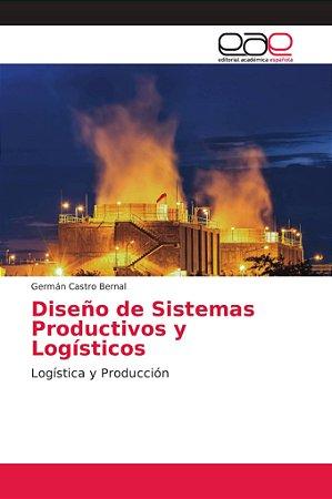 Diseño de Sistemas Productivos y Logísticos