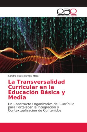 La Transversalidad Curricular en la Educación Básica y Media