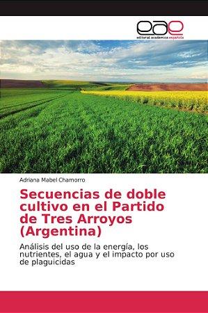 Secuencias de doble cultivo en el Partido de Tres Arroyos (A