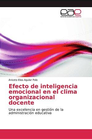 Efecto de inteligencia emocional en el clima organizacional