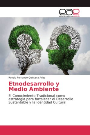 Etnodesarrollo y Medio Ambiente