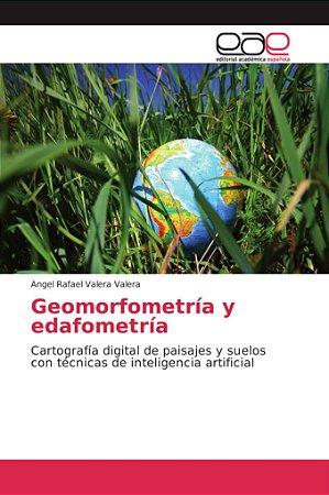 Geomorfometría y edafometría