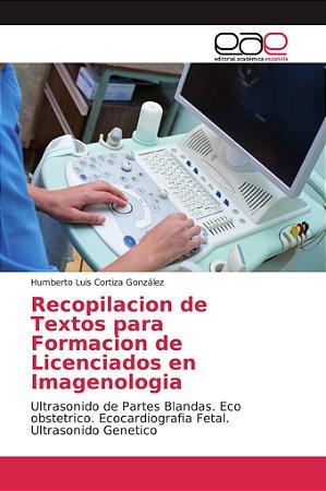 Recopilacion de Textos para Formacion de Licenciados en Imag