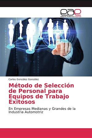 Método de Selección de Personal para Equipos de Trabajo Exit