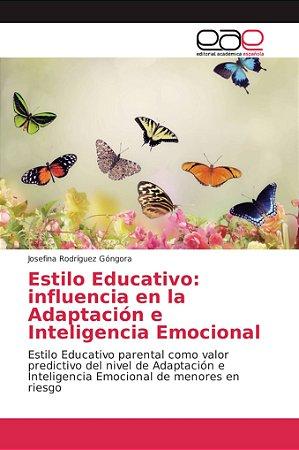 Estilo Educativo: influencia en la Adaptación e Inteligencia