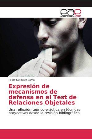 Expresión de mecanismos de defensa en el Test de Relaciones