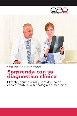 Sorprenda con su diagnóstico clínico