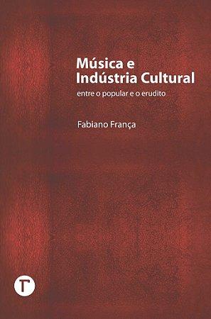 Música e Indústria Cultural