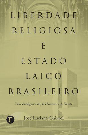 Liberdade Religiosa e Estado Laico Brasileiro