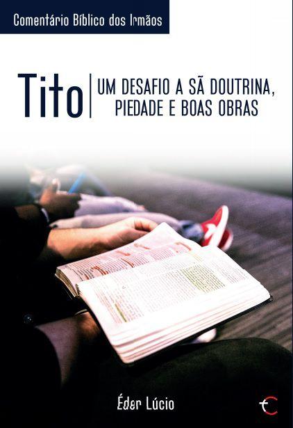 Tito, uma desafio a doutrina piedade e boas obras