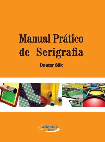 Manual prático de serigrafia
