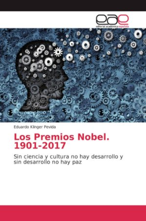 Los Premios Nobel. 1901-2017