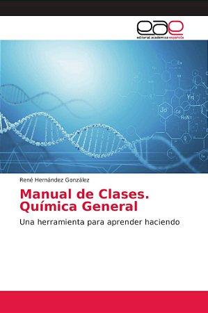 Manual de Clases. Química General