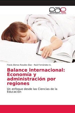 Balance internacional: Economía y administración por regione