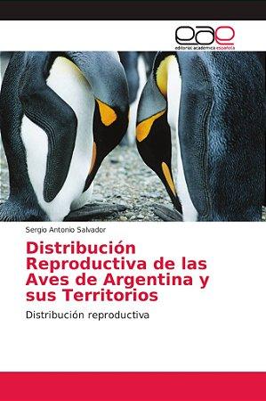Distribución Reproductiva de las Aves de Argentina y sus Ter