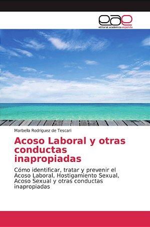 Acoso Laboral y otras conductas inapropiadas