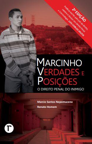 Marcinho VP: O Direito Penal do Inimigo - 2ª edição