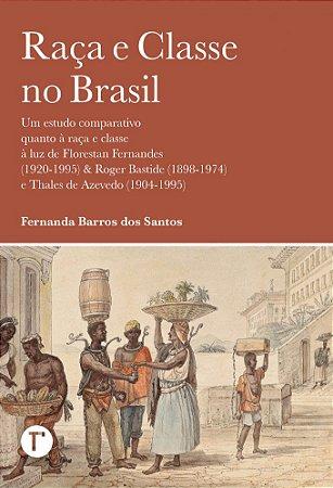 Raça e Classe no Brasil