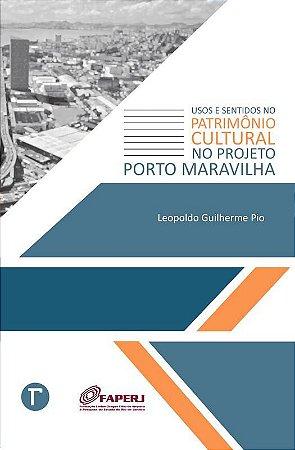 Usos e sentidos no Patrimônio Cultural