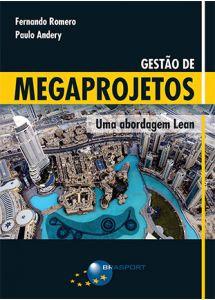 Gestão de Megaprojetos: Uma Abordagem Lean